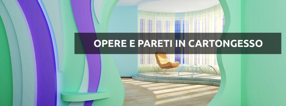 opere e pareti in cartongesso Milano